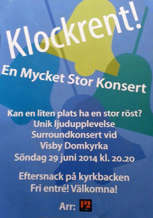 Surroundkonsert: Klockrent i Visby juni 2014